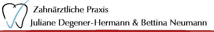 Zahnärztliche Praxis Juliane Degener-Hermann und Bettina Neumann |